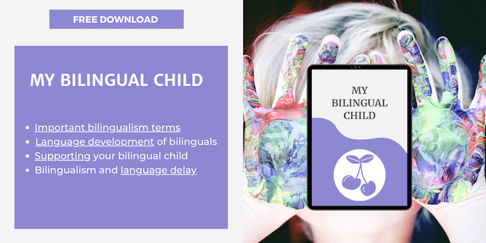 My bilingual child - Learn about bilingualism with this free guide