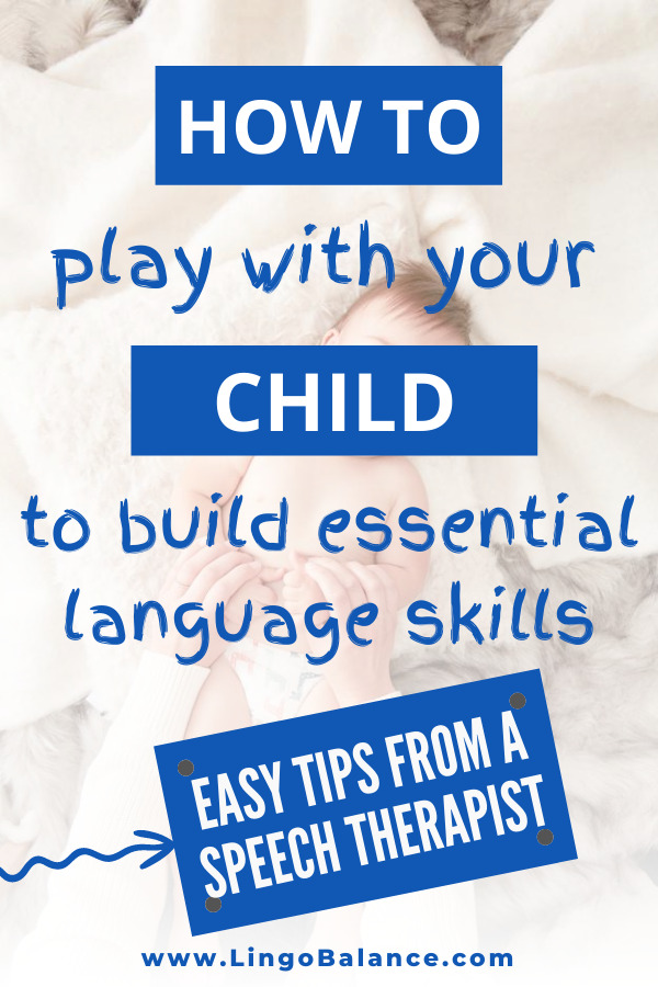 How to play with your toddler to build essential communication and language skills. Learn here. lingobalance.com