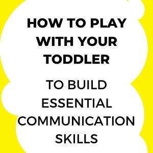 How to play with your child to build language and communication skills - LingoBalance