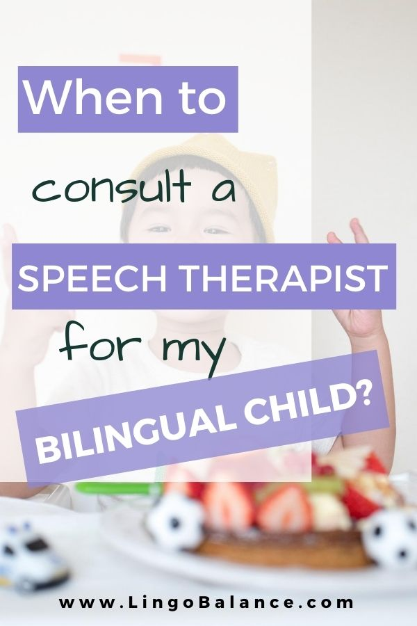 when to consult a speech therapist for your bilingual child. Bilingualism and language disorder and delay. Learn at lingobalance.com