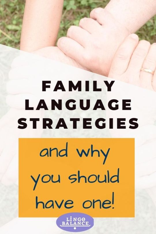 Family Language Strategies and why you should have one for your bilingual/multilingual child to thrive.  www.LingoBalance.com  #bilingualism #multilingualism #multilingualfamily #bilingualchild #familylanguagestrategy